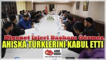 Diyanet İşleri Başkanı Görmez, Ahıska Türklerini kabul etti…