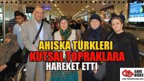 Ahıska Türkleri kutsal topraklara hareket etti