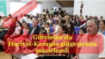 Gürcistan'da Hacivat-Karagöz gölge oyunu sahnelendi